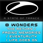 The Return / Fading Memories / Eventuality / Life Goes On