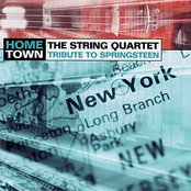 Hometown: The String Quartet Tribute to Bruce Springsteen