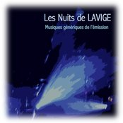 Les nuits de Lavige (Musiques génériques de l'émission)