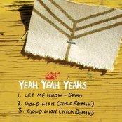 Let Me Know + Gold Lion (Diplo Remix) + Gold Lion (Nick Remix)