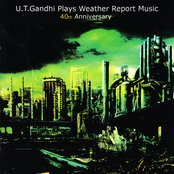 U.T. Gandhi Plays Weather Report Music 40th Anniversary
