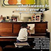 What I Wanna Be When I Grow Up - The Songs of Scott Alan