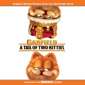 Garfield- A Tail of Two Kitties (Original Motion Picture Score by Christophe Beck)