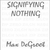 Signifying Nothing