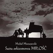 """Suita orkiestrowa """"Miłość"""""""