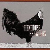Henhouse Prowlers