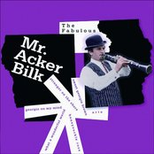 The Fabulous Mr. Acker Bilk