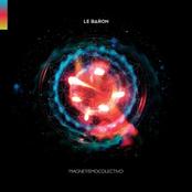 album Magnetismo Colectivo by Le Baron
