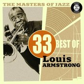The Masters of Jazz: 33 Best of Louis Armstrong