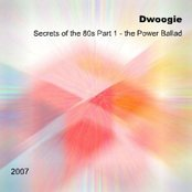 (CWS CD 7) Secrets of the 80s: Part 1 - the Power Ballad