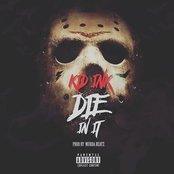 Die in It