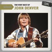 Setlist: The Very Best of John Denver Live