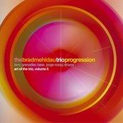 Progression: Art Of The Trio, Volume 5