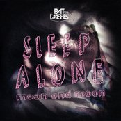 Sleep Alone/Moon and Moon