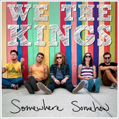 album Somewhere Somehow by We the Kings