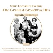Some Enchanted Evening the Great Broadway Hits