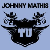 The Unforgettable Johnny Mathis