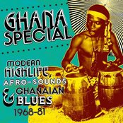 Ghana Special - Modern Highlife, Afro Sounds & Ghanaian Blues 1968-81