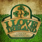 I Love Ireland - A Collecton of Irish Drinking Songs