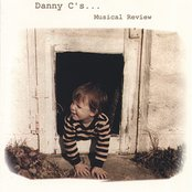 Danny C's Musical Review