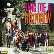 Sing Me A Rainbow: A Trident Anthology 1965-1967 Part 1