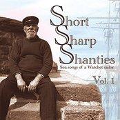 Short Sharp Shanties : Sea songs of a Watchet sailor Vol. 1