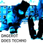 Dagerot does techno