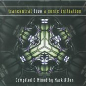 Trancentral Five: A Sonic Initiation (disc 1)