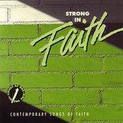 Strong In Faith: Contemporary Songs Of Faith