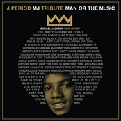 J.Period & Spike Lee Present... Man or the Music (40 Acres Edition)
