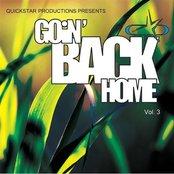 Goin' Back Home Vol 3