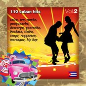 110 Cuban Hits, Vol. 2 (Salsa, Son, Rumba, Guaguancio, Descarga, Guaracha, Bachata, Timba, Songo, Reggaeton, Merengue, Hip Hop)