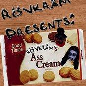 Rövkräm Presents: Asscream