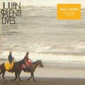 Julian Plenti Lives...