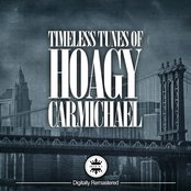 Timeless Melodies Of Hoagy Carmichael