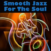 Smooth Jazz For The Soul