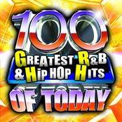 100 Greatest R&B & Hip Hop Hits Of Today!