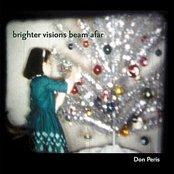 Brighter Visions Beam Afar