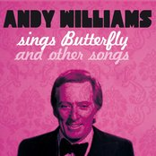 Andy Williams Sings Butterfly and 21 Other Songs