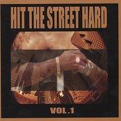 Hit The Street Hard, Vol. 1