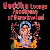 Buddha Lounge Renditions Of Hawkwind