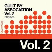 Guilt By Association Vol.2