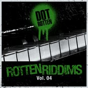 Rotten Riddims Volume 4