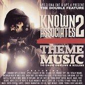 Apt. 3/DNA Ent & Apt. 4 Present The Double Feature: Known Associates 2 - Them Music to Drug Dealins & Killins