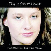 This Is Shelby Lynne (The Best Of the Epic Years)
