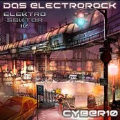 CYBER10 Elektro Sektor IV - Das Electrorock