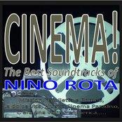 Cinema! the best soundtracks of nino rota (Music from: Mission, giulietta e romeo, la dolce vita, nuovo cinema paradiso, c'era una volta in america...)