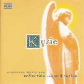 Kyrie: Classical Music for Reflection and Meditation