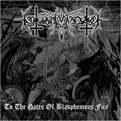 To the Gates of Blasphemous Fire