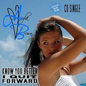 Know You Better / I Quit